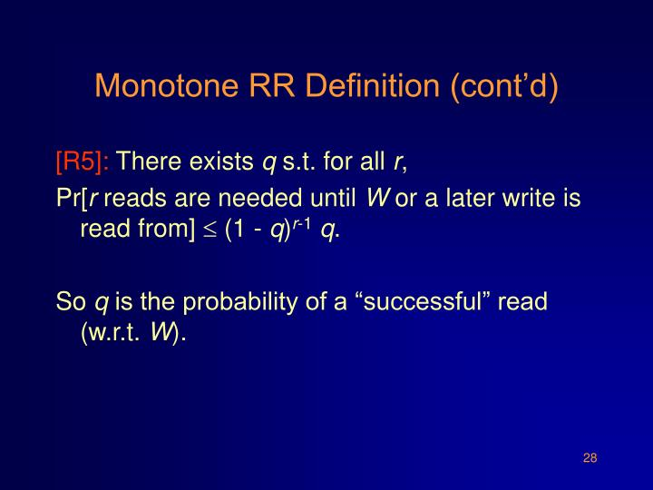 Monotone RR Definition (cont'd)