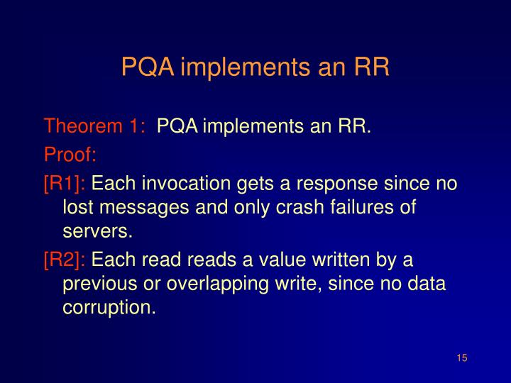 PQA implements an RR