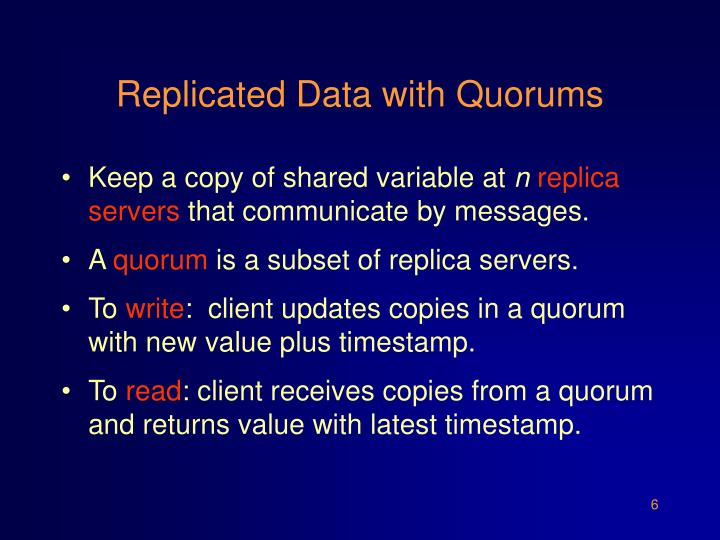 Replicated Data with Quorums