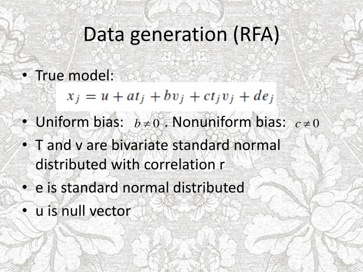 Data generation (RFA)