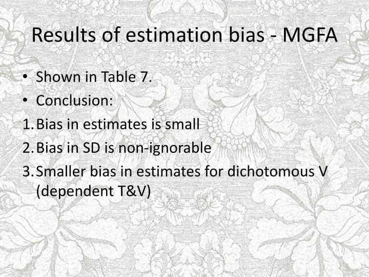 Results of estimation bias - MGFA
