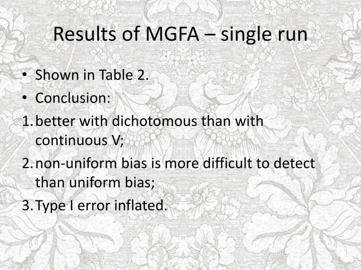Results of MGFA – single run