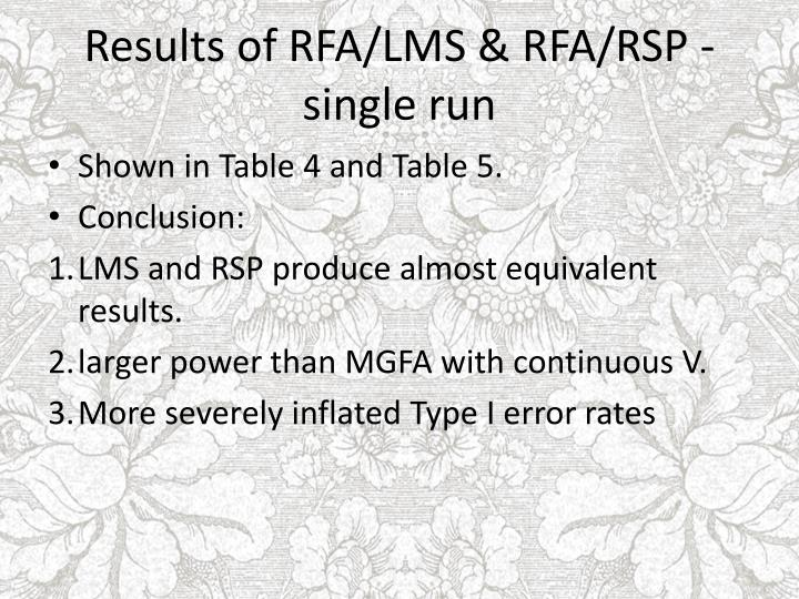 Results of RFA/LMS & RFA/RSP - single run