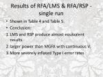 results of rfa lms rfa rsp single run