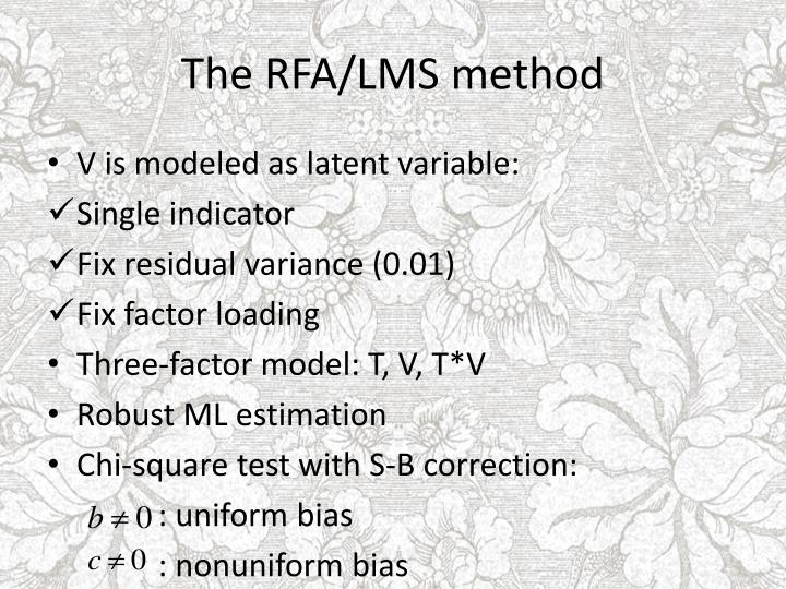 The RFA/LMS method