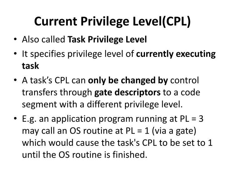 Current Privilege Level(CPL)