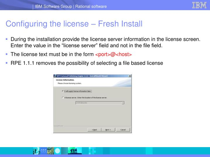Configuring the license – Fresh Install