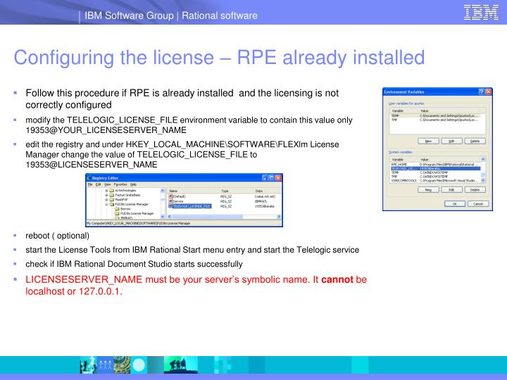 Configuring the license – RPE already installed