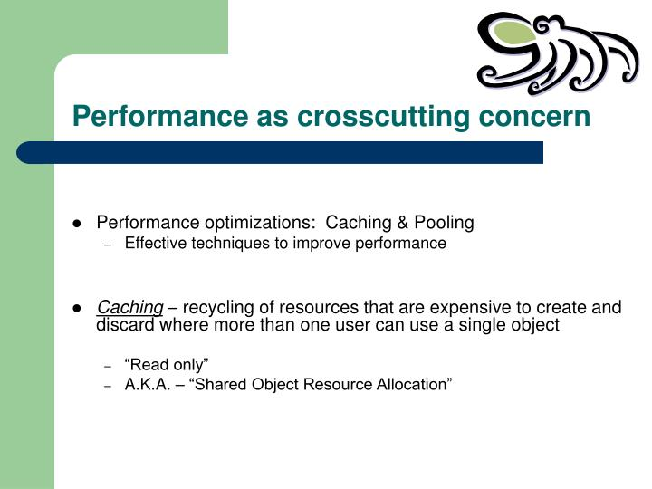 Performance as crosscutting concern
