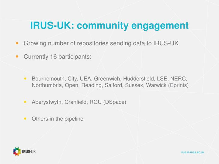 IRUS-UK: community engagement