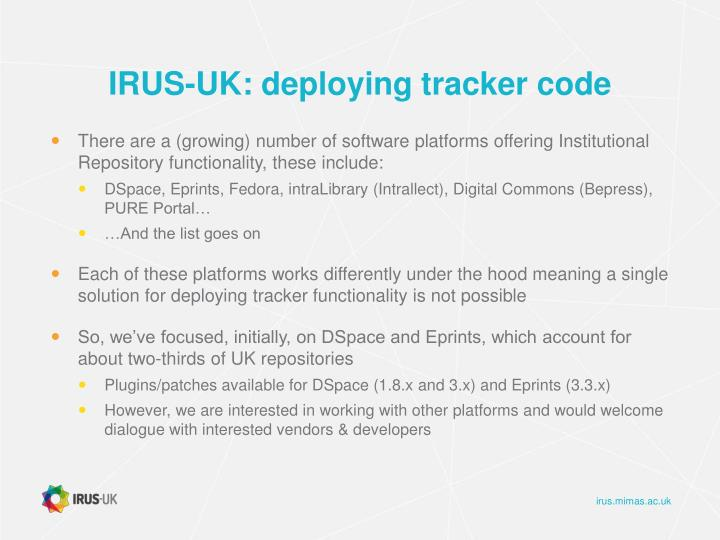 IRUS-UK: deploying tracker code