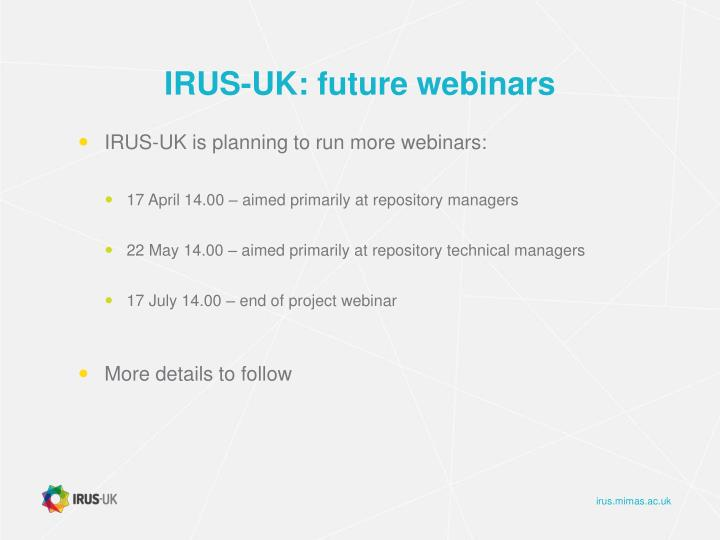 IRUS-UK: future webinars