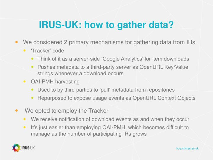 IRUS-UK: how to gather data?