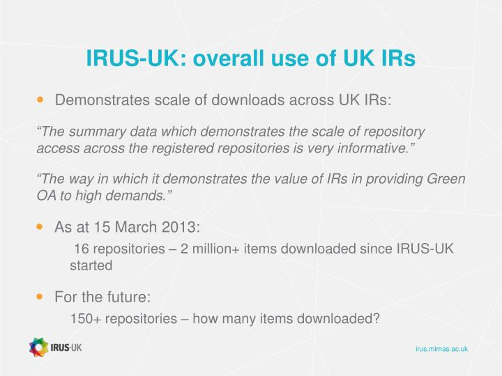 IRUS-UK: overall use of UK IRs