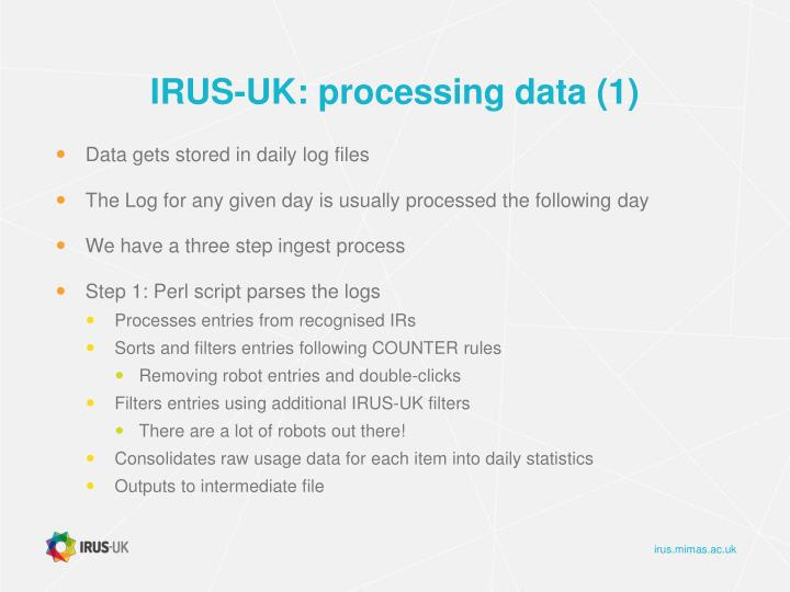 IRUS-UK: processing data (1)
