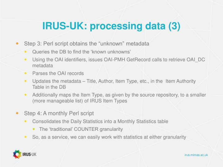 IRUS-UK: processing data (3)