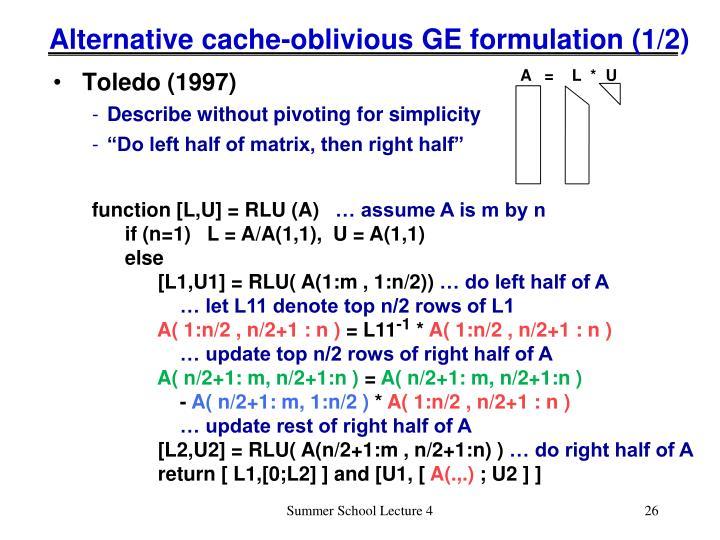 Alternative cache-oblivious GE formulation (1/2)