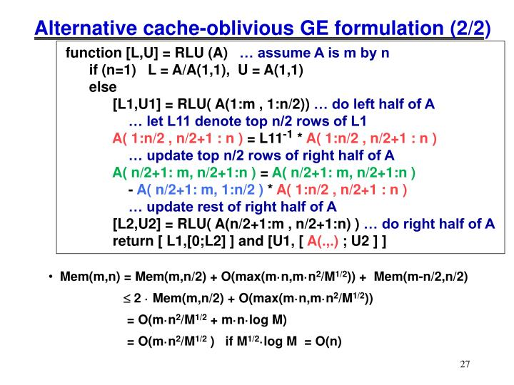 Alternative cache-oblivious GE formulation (2/2)
