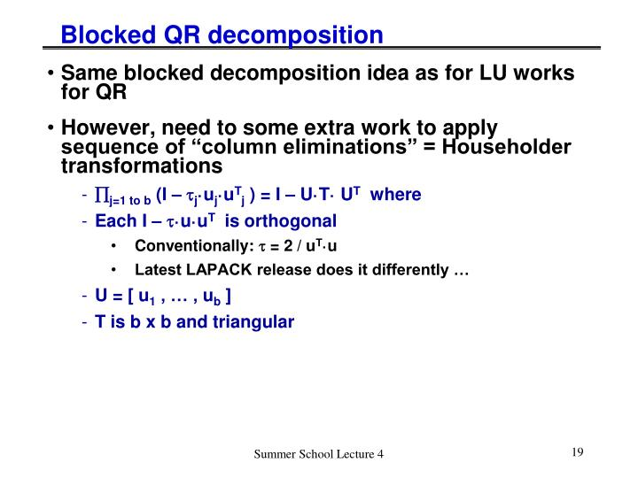 Blocked QR decomposition