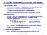 explicitly parallelizing gaussian elimination