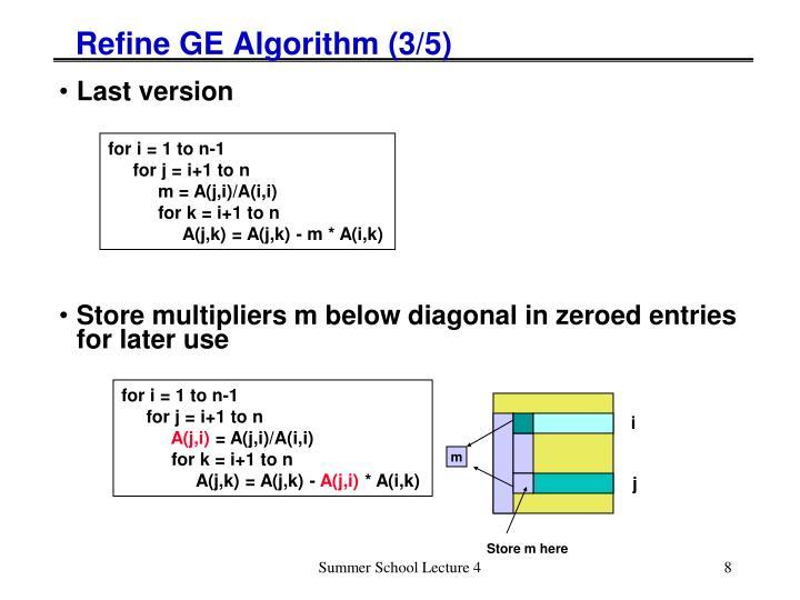 Refine GE Algorithm (3/5)
