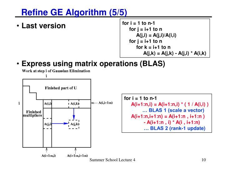 Refine GE Algorithm (5/5)