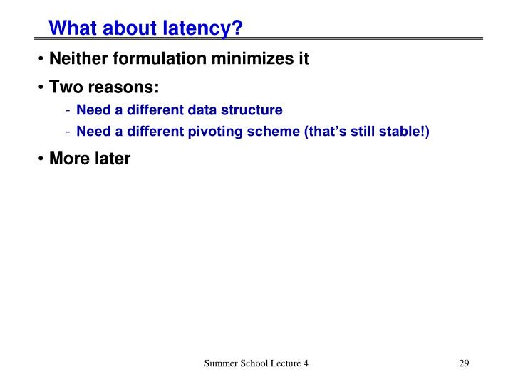 What about latency?