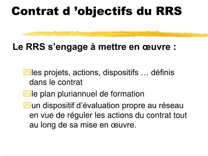 Contrat d'objectifs du RRS