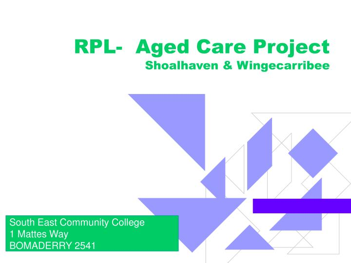 Rpl aged care project shoalhaven wingecarribee