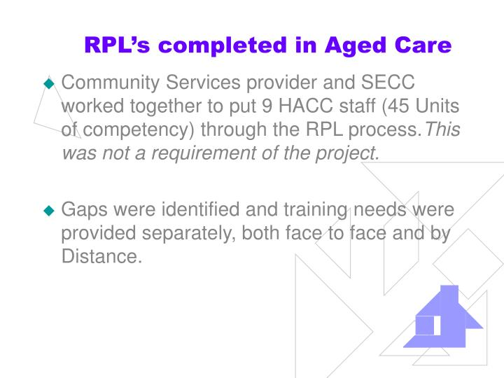 RPL's completed in Aged Care