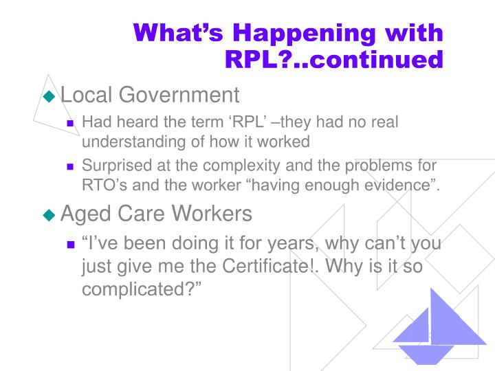 What's Happening with RPL?..continued