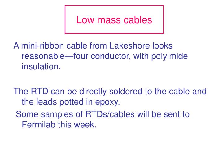 Low mass cables