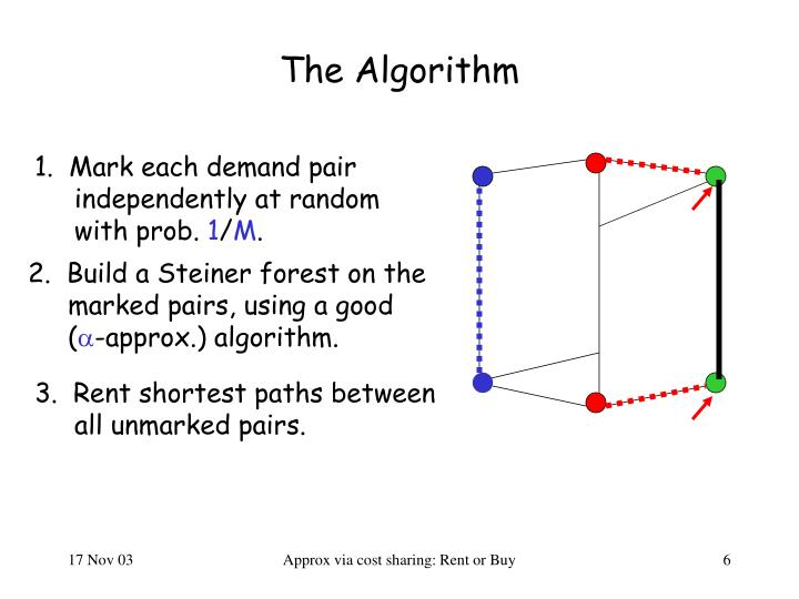 1.  Mark each demand pair independently at random with prob.