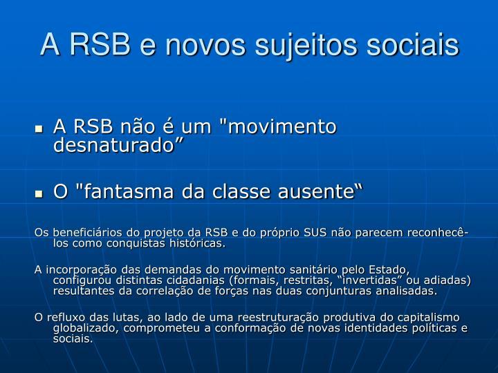 A RSB e novos sujeitos sociais