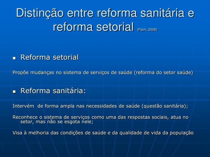 Distinção entre reforma sanitária e reforma setorial