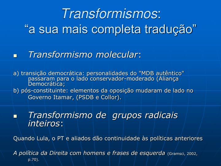 Transformismos