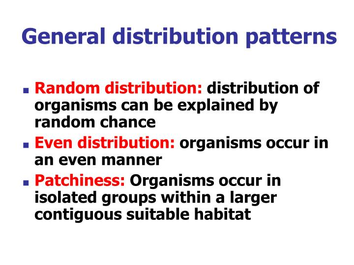 General distribution patterns