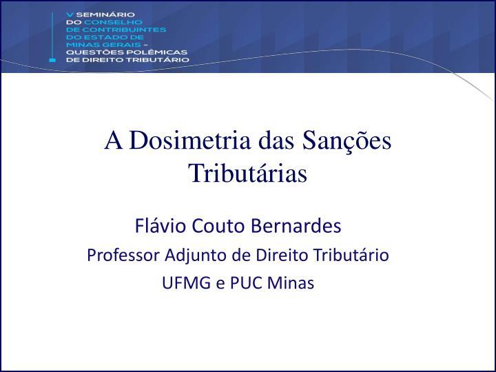 A Dosimetria das Sanções Tributárias