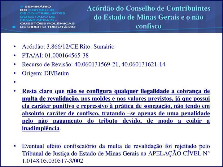 Acórdão do Conselho de Contribuintes do Estado de Minas Gerais e o não confisco