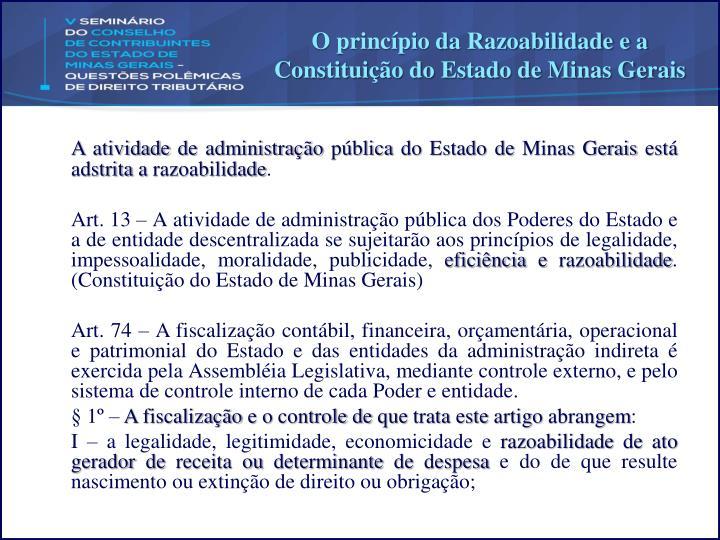 O princípio da Razoabilidade e a Constituição do Estado de Minas Gerais