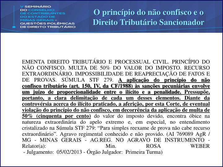 O princípio do não confisco e o Direito Tributário Sancionador