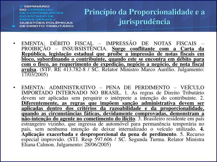 Princípio da Proporcionalidade e a jurisprudência