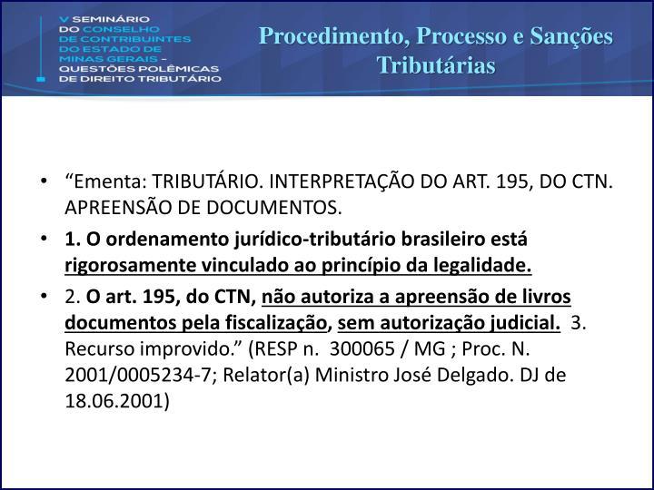 Procedimento, Processo e Sanções Tributárias