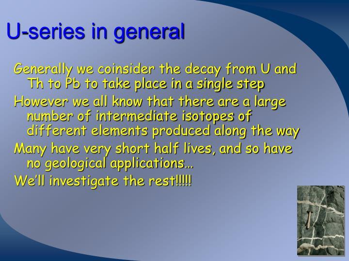 U-series in general