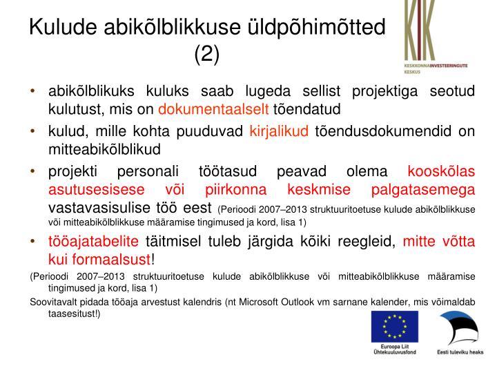 Kulude abikõlblikkuse üldpõhimõtted (2)