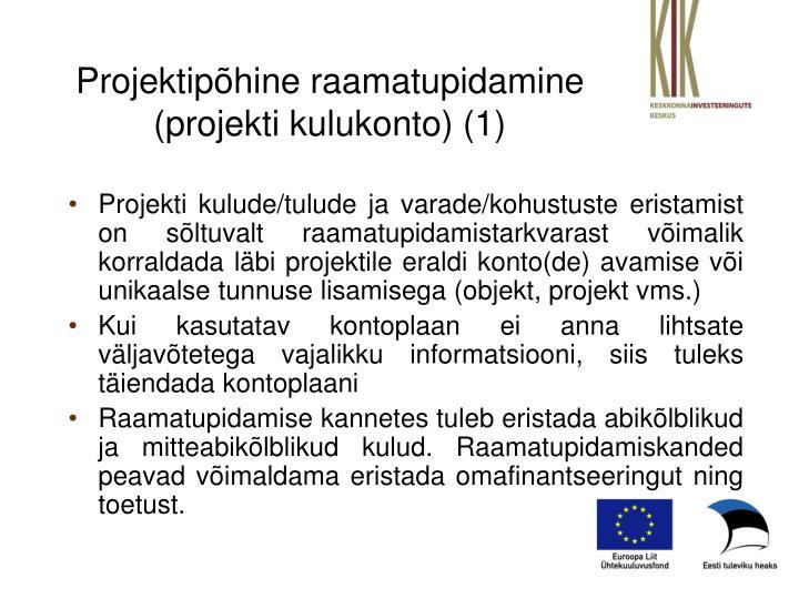 Projektipõhine raamatupidamine (projekti kulukonto) (1)