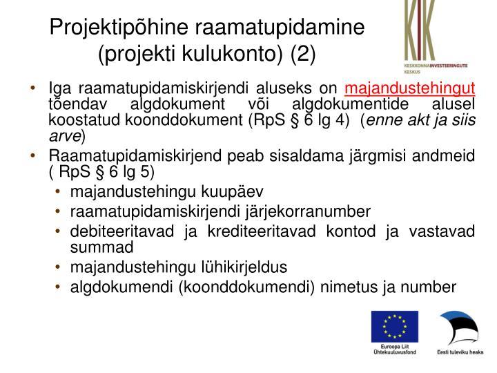 Projektipõhine raamatupidamine (projekti kulukonto) (2)
