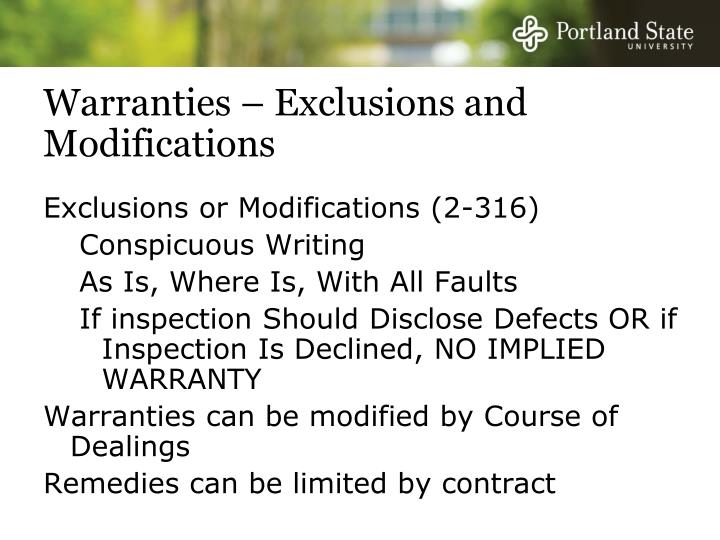 Warranties – Exclusions and Modifications
