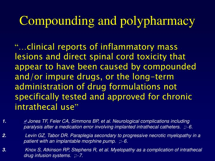 Compounding and polypharmacy