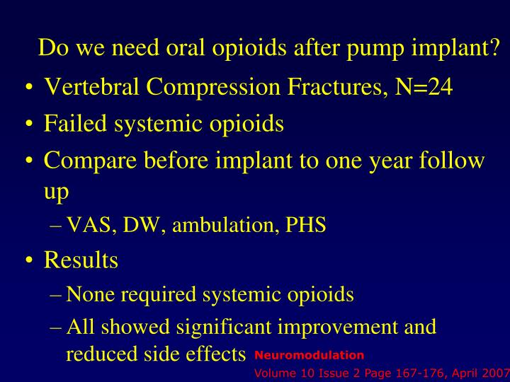 Do we need oral opioids after pump implant?